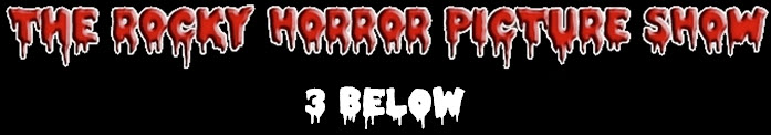 Rocky Horror Picture Show 3Below Logo
